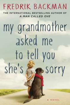 Three Whims: Book club review - My Grandmother Asked Me to Tell You She's Sorry by Fredrik Backman